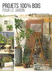 Garage - Projets 100 % bois pour le jardin.