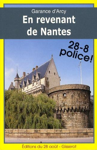 Garance d' Arcy - En revenant de Nantes.