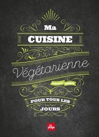Garance Leureux - Ma cuisine végétarienne pour tous les jours NED.