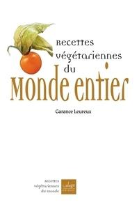Garance Leureux - Recettes végétariennes du monde entier.