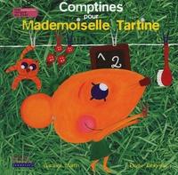 Garance Martin et Elodie Jablonski - Comptines pour Mademoiselle Tartine.