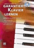Garantiert Klavier lernen - Die einfache und unterhaltsame Methode fu¨r Unterricht und zum Selbststudium! Mit CD!.