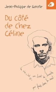 Garate jean-philippe De - Du côté de chez Céline.