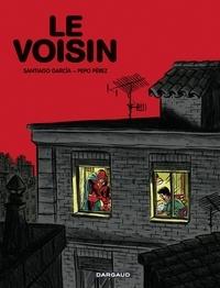 Garcia Santiago et Perez Pepo - Le Voisin - El Vecino.
