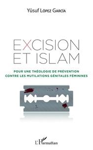 Livres allemands téléchargement gratuit pdf Excision et Islam  - Pour une théologie de prévention contre les mutilations génitales féminines (Litterature Francaise)