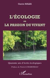 Galabria.be L'écologie ou la passion du vivant - Quarante ans d'écrits écologiques Image