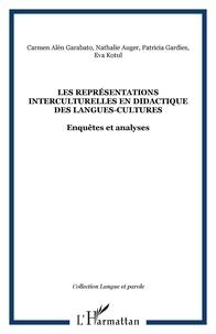 Gardies - Les représentations interculturelles en didactique des langues-cultures : enquêtes et analyses.