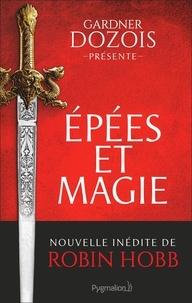 Gardner Dozois - Epées et magie.