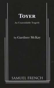 Gardner McKay - Toyer - An Unavoidable Tragedy.
