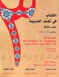 Kristen Brustad et Mahmoud Al-Batal - Al-Kitaab Fii Tacallum Al-cArabiyya - A Texbook for Arabic, Part Three. Arabe-Anglais ; Anglais-Arabe. 1 Cédérom + 1 DVD