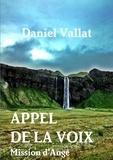 Daniel Vallat - Appel de la voix - Mission d'ange.