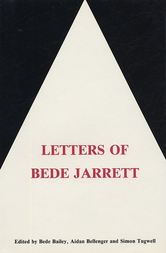 Bede Bailey - Dominican Sources In English Tome 5 : Letters of Bede Jarrett.