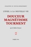 Peter Deunov - Douceur magnétisme tourment.