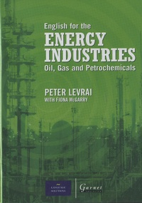 Peter Levrai - English for the Energy Industries - Oils, Gas and Petrochemicals. 2 Cédérom