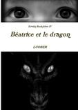 Luober - Erwan Bucklefeet Tome 4 : Béatrice et le dragon.