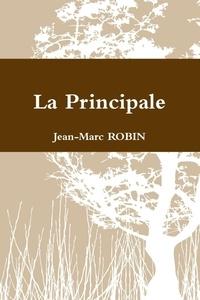 Jean-Marc Robin - La principale.