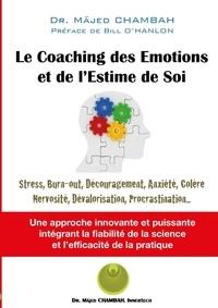 Mäjed Chambah - Le coaching des émotions et de l'estime de soi.
