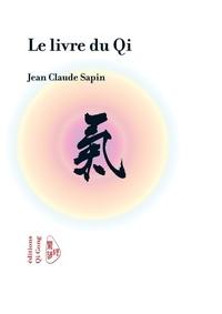 Jean-Claude Sapin - Le livre du Qi.