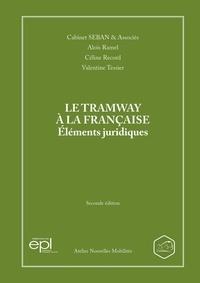 Alois Ramel et Céline Record - Le tramway à la française - Eléments juridiques.