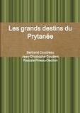 Bertrand Coudreau et Jean-Christophe Couderc - Les grands destins du Prytanée.