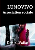 Daniel Vallat - Lumovivo - Association sociale.