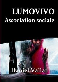 Daniel Vallat - Lumovivo - Association sociale.