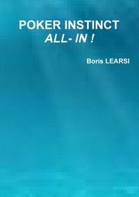 Boris Learsi - Poker instinct - All-in !.