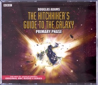 Douglas Adams - The Hitchhiker's Guide to the Galaxy - Primary Phase. 3 CD audio