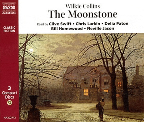 Wilkie Collins - The Moonstone. 3 CD audio