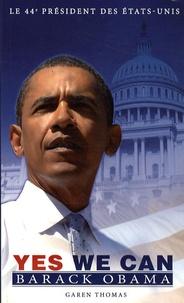 Garen Thomas - Yes we can - Barack Obama.