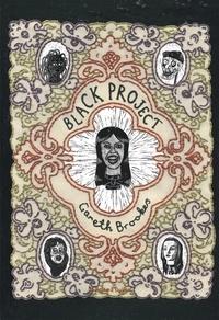 Gareth Brookes - Black Project.