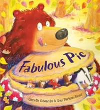 Gareth Edwards et Guy Parker-Rees - Fabulous Pie.