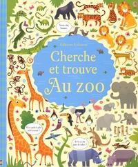 Gareth Lucas et Kirsteen Robson - Cherche et trouve au zoo.