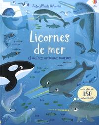 Gareth Lucas et Holly Bathie - Licornes de mer et autres animaux marins - Avec plus de 150 autocollants.