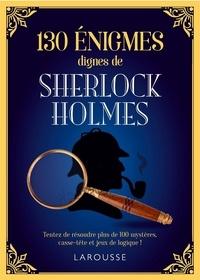 Téléchargez le livre en ligne gratuitement 130 énigmes dignes de Sherlock Holmes (Litterature Francaise) par Gareth Moore 9782035969323