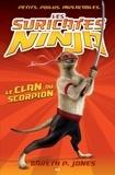 Gareth P. Jones - Les suricates ninja  : Les suricates ninja - Le clan du scorpion.