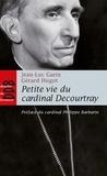 Garin - Petite vie du cardinal Decourtray.