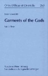 Garments of the Gods - Vol. 2: Texts.