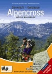 Garmisch - Gardasee: Alpencross mit dem Mountainbike.