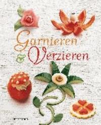 Garnieren & Verzieren.