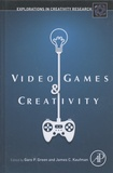 Garo Green et James-C Kaufman - Video Games and Creativity.