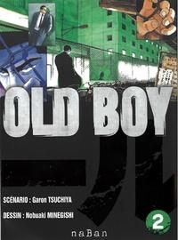 Garon Tsuchiya et Nobuaki Minegishi - Old Boy Tome 2 : .