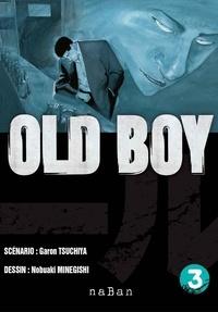 Garon Tsuchiya - Old Boy Tome 3 : .