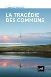 """Garrett Hardin - La tragédie des communs - Suivi de Extensions de """"La tragédie des communs""""."""