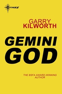 Garry Kilworth - Gemini God.