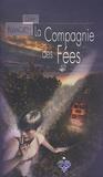 Garry Kilworth - La Compagnie des Fées.