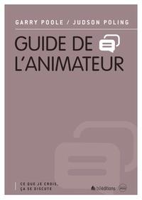Garry Poole et Judson Poling - Guide de l'animateur.