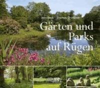 Gärten und Parks auf Rügen.