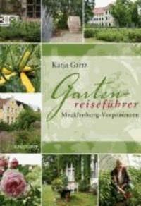 Gartenreiseführer Mecklenburg-Vorpommern.