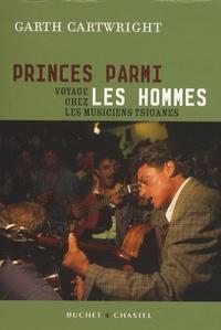 Princes parmi les hommes - Voyage chez les musiciens tsiganes.pdf
